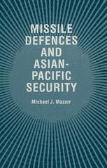 Missile Defences and Asian-Pacific Security