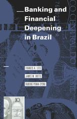 Banking and Financial Deepening in Brazil