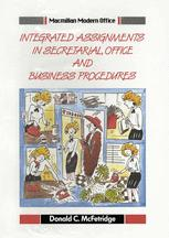 Integrated Assignments in Secretarial, Office and Business Procedures