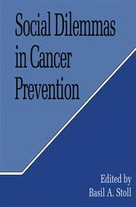 Social Dilemmas in Cancer Prevention
