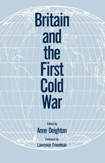 Britain and the First Cold War