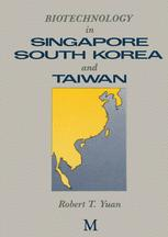Biotechnology in Singapore, South Korea and Taiwan