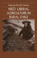 Neo-Liberal Agriculture in Rural Chile