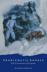 Problematic Shores: The Literature of Islands