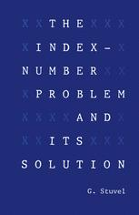 The Index-Number Problem and Its Solution