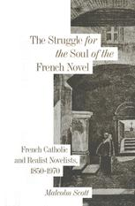 The Struggle for the Soul of the French Novel