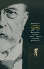 The Spirit of Thomas G. Masaryk (1850–1937)