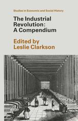 The Industrial Revolution A Compendium