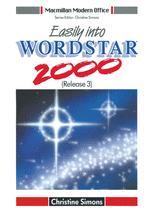 Easily into Wordstar 2000 (Release 3)