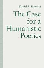 The Case For a Humanistic Poetics