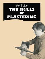 The Skills of Plastering