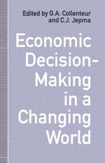 Economic Decision-Making in a Changing World