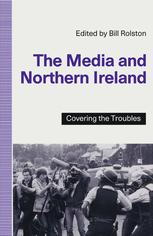 The Media and Northern Ireland