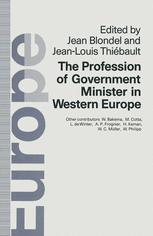 The Profession of Government Minister in Western Europe