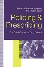 Policing and Prescribing