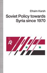 Soviet Policy towards Syria since 1970