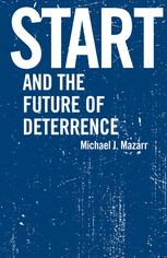 Start and the Future of Deterrence