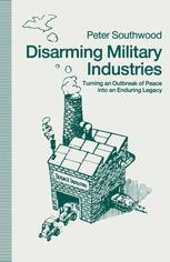 Disarming Military Industries