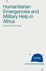 Humanitarian Emergencies and Military Help in Africa