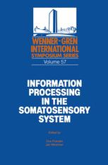 Information Processing in the Somatosensory System