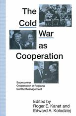 The Cold War as Cooperation