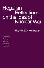 Hegelian Reflections on the Idea of Nuclear War