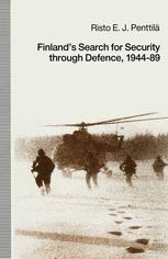 Finland's Search for Security through Defence, 1944–89