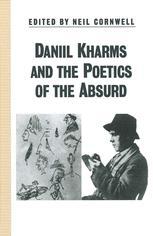 Daniil Kharms and the Poetics of the Absurd