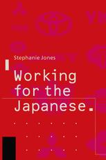 Working for the Japanese: Myths and Realities