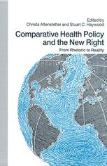 Comparative Health Policy and the New Right