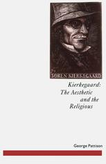 Kierkegaard: The Aesthetic and the Religious