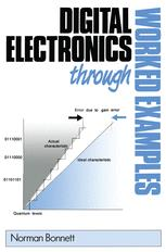 Digital Electronics Through Worked Examples
