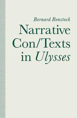 Narrative Con/Texts in Ulysses
