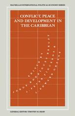 Conflict, Peace and Development in the Caribbean
