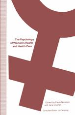 The Psychology of Women's Health and Health Care