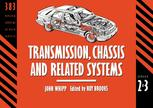 Transmission, Chassis and Related Systems