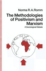 The Methodologies of Positivism and Marxism