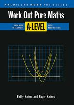 Work Out Pure Mathematics A-Level