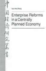 Enterprise Reforms in a Centrally Planned Economy