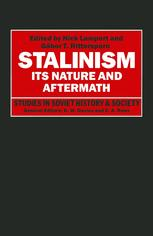 Stalinism: Its Nature and Aftermath