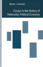 Essays in the History of Heterodox Political Economy