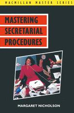 Mastering Secretarial Procedures