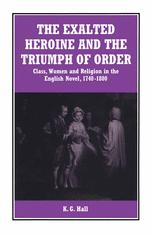 The Exalted Heroine and the Triumph of Order