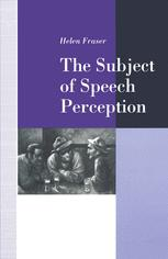 The Subject of Speech Perception