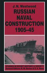 Russian Naval Construction, 1905–45