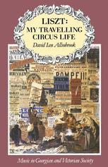 Liszt: My Travelling Circus Life