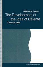 The Development of the Idea of Détente