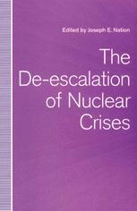 The De-escalation of Nuclear Crises