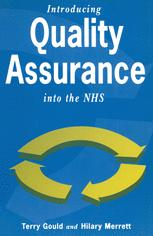 Introducing Quality Assurance into the NHS