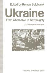 Ukraine: From Chernobyl' to Sovereignty